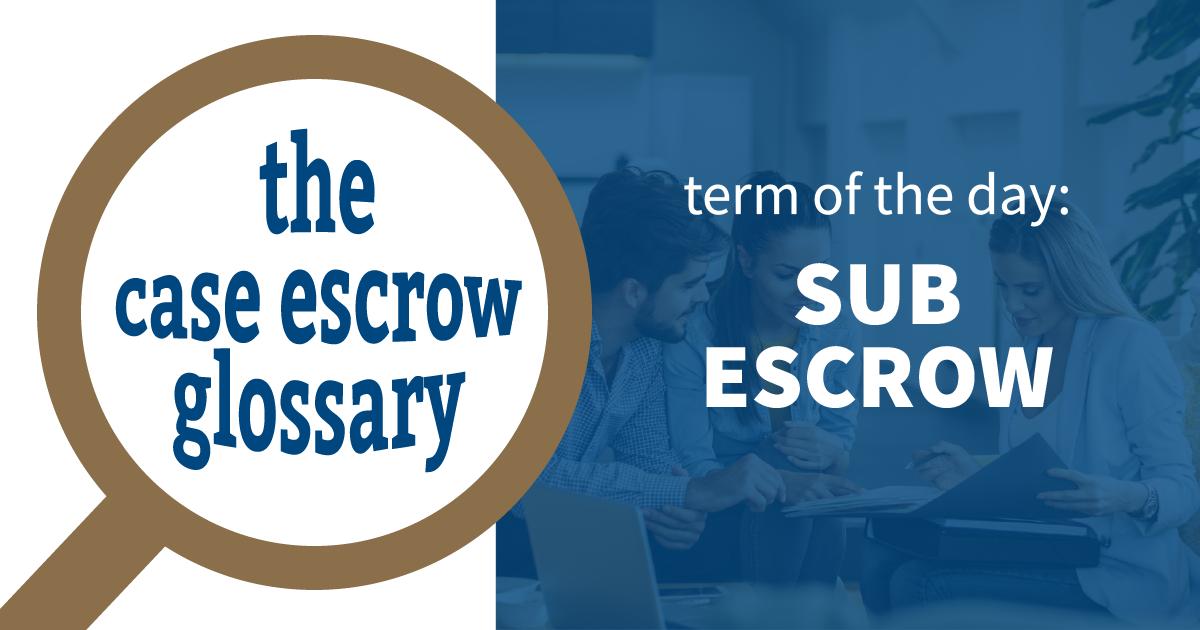 Blog | Case Escrow | San Diego Escrow Services