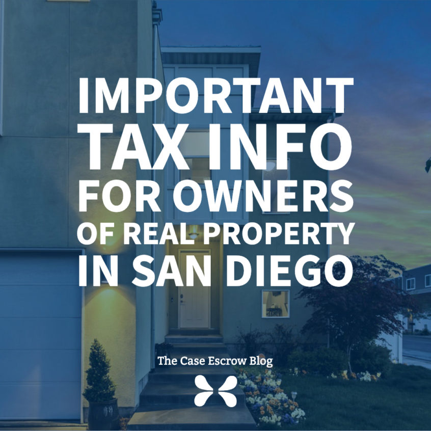 Important Tax Information for owners of Real Property in the City and County of San Diego